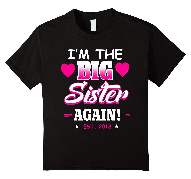 Kids sister again 2018 T shirt-Tovacu