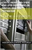 CCA175: Hadoop And Spark Developer Exam Hands-on