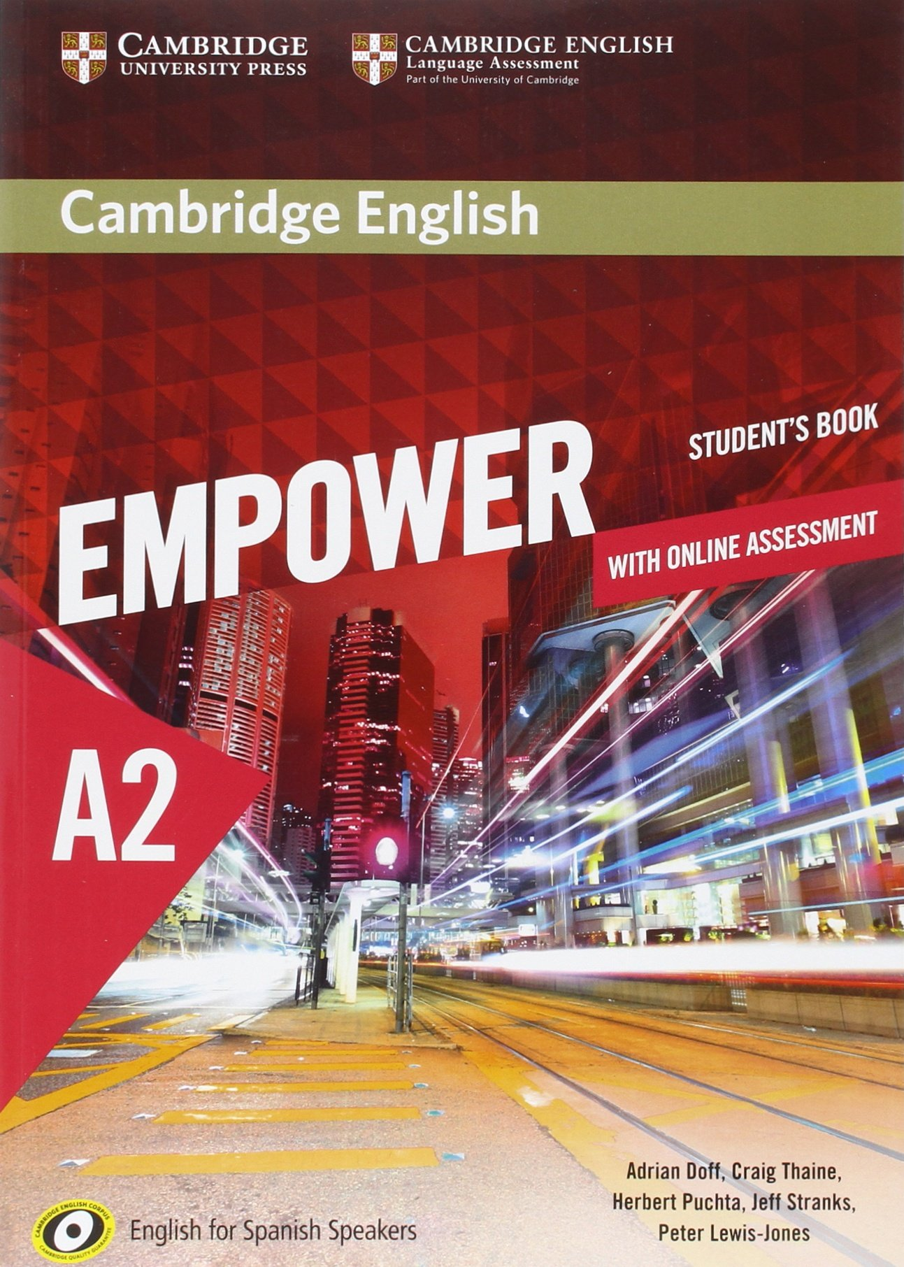 Cambridge English Empower for Spanish Speakers A2 Student's Book with Online Assessment and Practice (Inglés) Tapa blanda – 10 jun 2016 Adrian Doff Craig Thaine Herbert Puchta Jeff Stranks