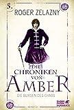 Die Burgen des Chaos: Die Chroniken von Amber 5