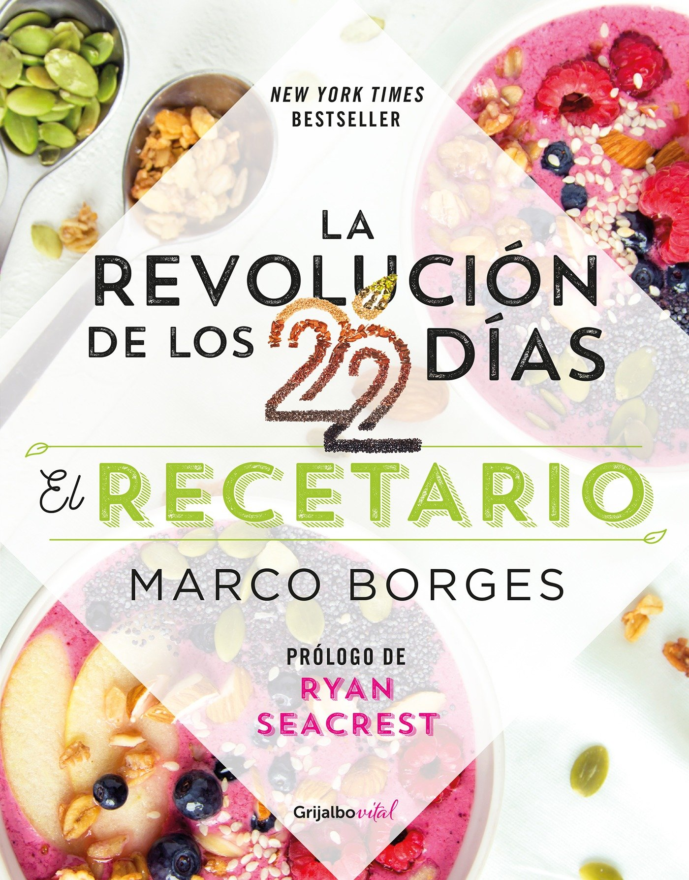 La revolución de los 22 días. Recetario/The 22-Day Revolution Cookbook (Spanish Edition)
