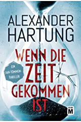 Wenn die Zeit gekommen ist (Ein Jan-Tommen-Thriller 6) (German Edition) Kindle Edition