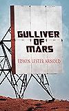 Gulliver of Mars: Science Fiction Novel