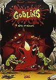 Goblin's, Tome 1 : Bêtes et méchants