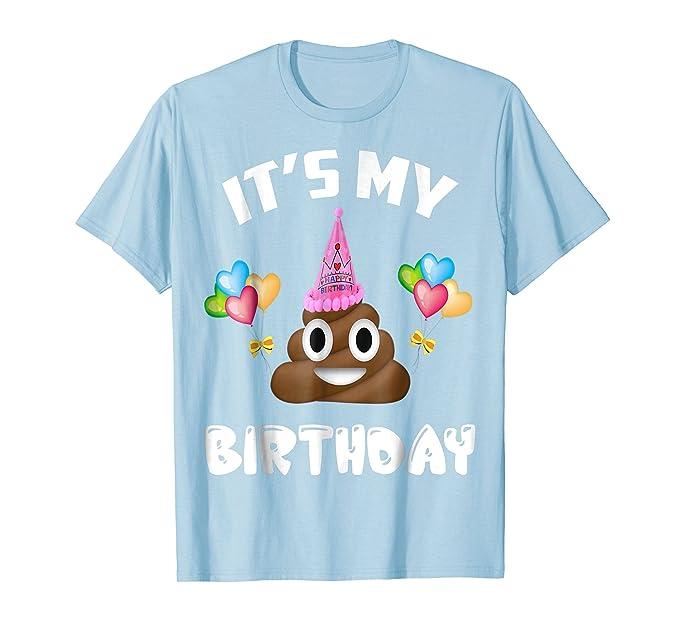 Mens Cute Poo Birthday Shirt Girls Gift Its My Tee 2XL Baby Blue