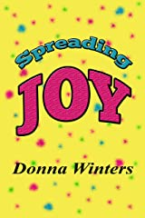 Spreading Joy Kindle Edition