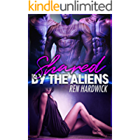 Shared by the Aliens: A Reverse Harem Sci-Fi Romance book cover