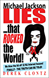Michael Jackson Lies that Rocked the World (English Edition)