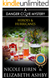 Heroes & Hurricanes: a Danger Cove Cocktail Mystery (Danger Cove Mysteries Book 13)