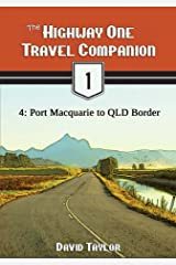 The Highway One Travel Companion - 4: Port Macquarie to QLD Border Kindle Edition