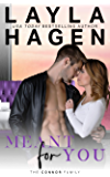 Meant For You (The Connor Family Book 3)