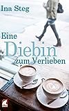 Eine Diebin zum Verlieben (German Edition)