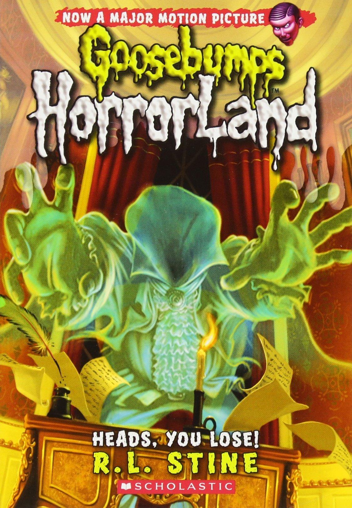 Heads, You Lose! (Goosebumps HorrorLand #15) ebook
