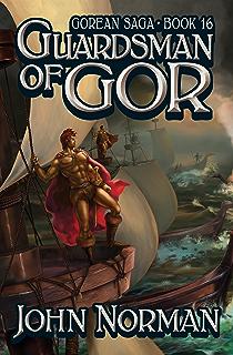 Amazon explorers of gor gorean saga book 13 ebook john guardsman of gor gorean saga book 16 fandeluxe Epub