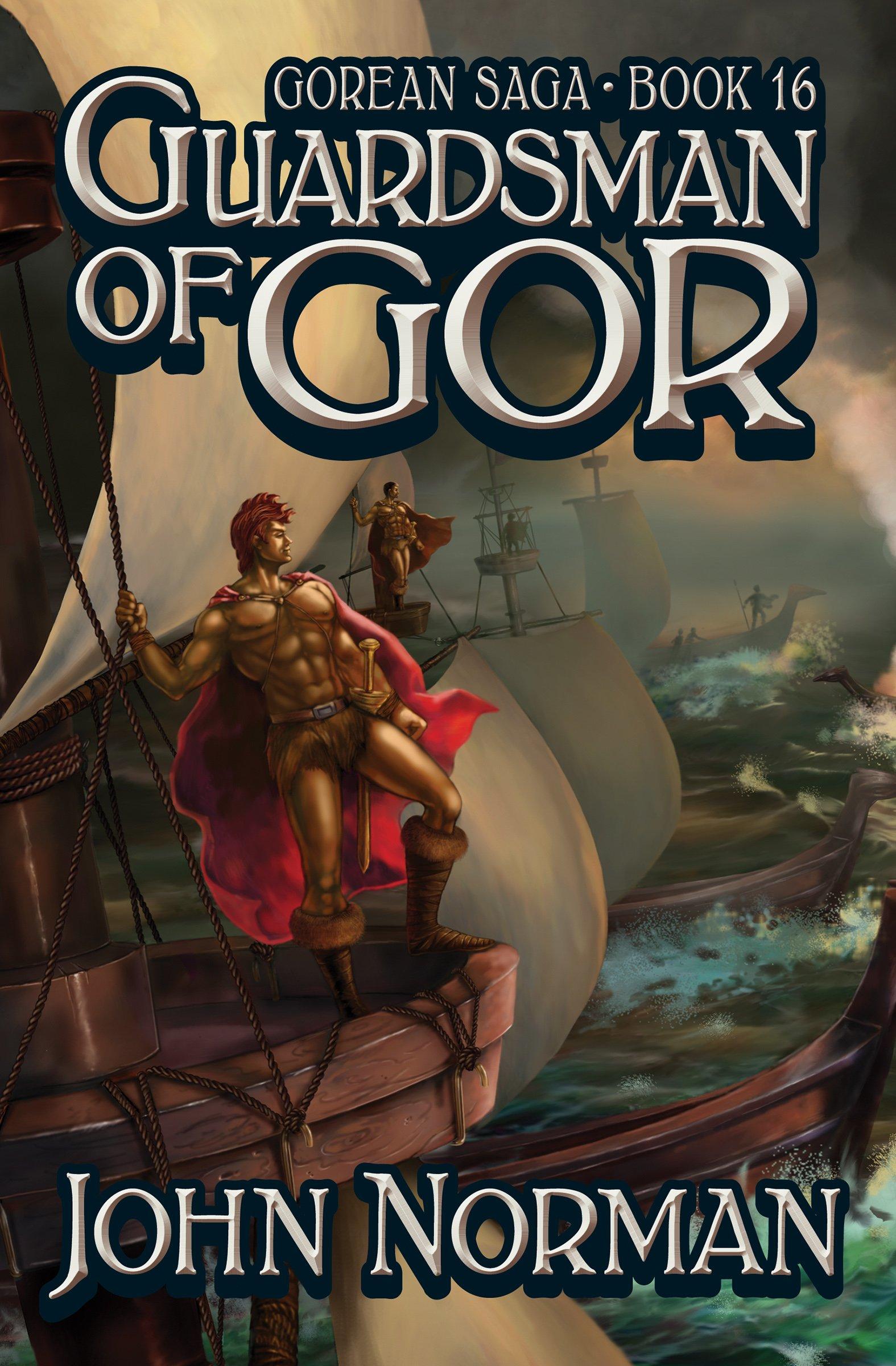 John Norman - Guardsman of Gor (Gor 16)