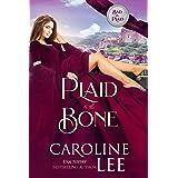 Plaid to the Bone: A Scottish RomCom (Bad in Plaid Book 1)