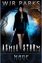 Mage: Heroes Ascend Series (Ashia Storm Book 1) Kindle Edition