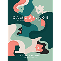 Camouflage: The Hidden Lives of Autistic Women (English Edition)