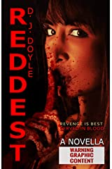 Reddest: An Extreme Horror Novella Kindle Edition