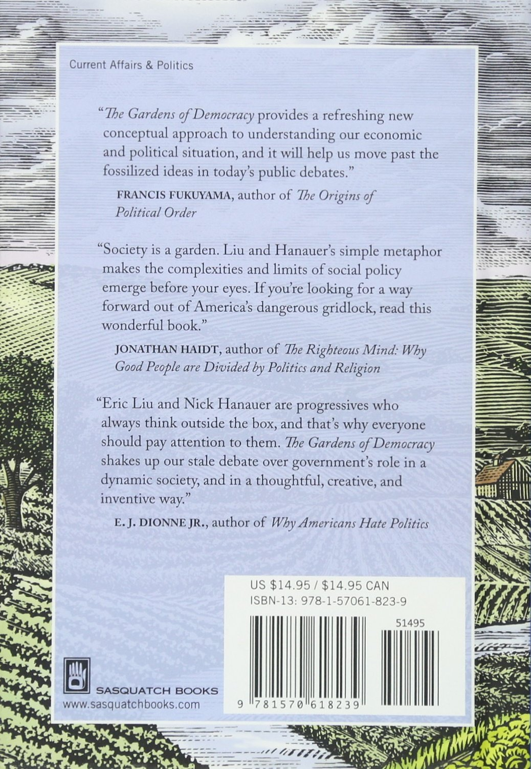 The Gardens of Democracy: A New American Story of Citizenship, the ...