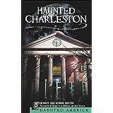 Haunted Charleston (Haunted America)