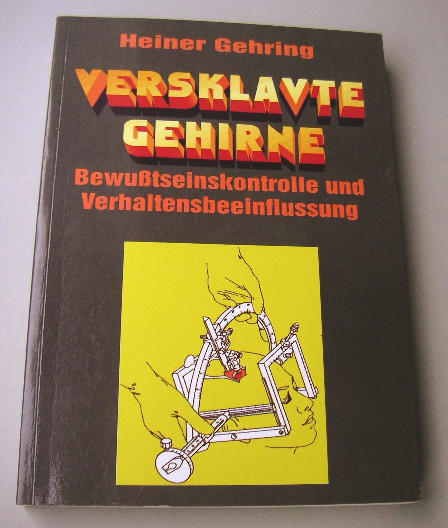 HEINER GEHRING VERSKLAVTE GEHIRNE PDF