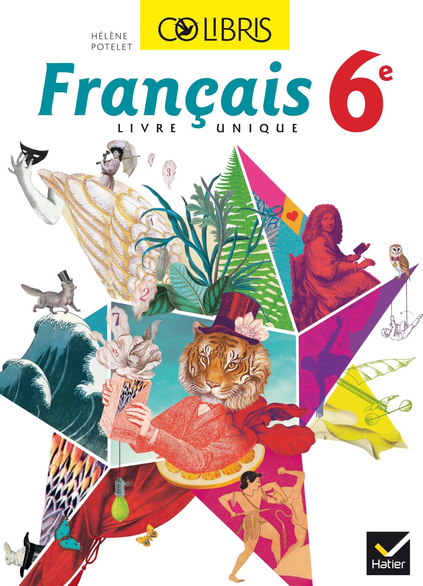 Colibris Francais 6e Manuel De L Eleve Format Compact