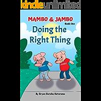 Mambo & Jambo: Doing the Right Thing (Mambo and Jambo Book 1)