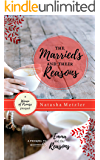 The Marrieds and their Reasons: A Prequel Novella (Women of Promise)