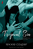 Tropical Sin (A Sexy, Beach Romance Novella) (Bandicoot Cove Book 1)