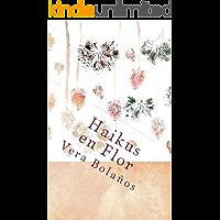 Haikus en Flor: Género poético estilo japonés (Libro