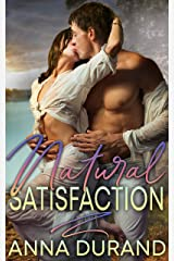 Natural Satisfaction (Au Naturel Trilogy Book 3) Kindle Edition