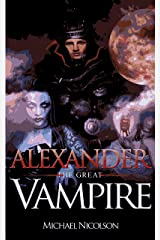 'Alexander the Great' Vampire Kindle Edition