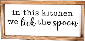 MAINEVENT in This Kitchen We Lick The Spoon Sign - Funny Kitchen Sign - Modern Farmhouse Kitchen Decor, Kitchen Wall Decor, Rustic Home Decor, Country Kitchen Decor with Solid Wood Frame 8x17 Inch