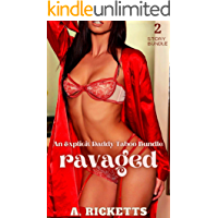 Ravaged: (An Explicit Daddy Taboo 2 Story Bundle)