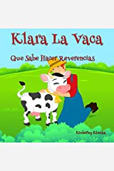 Klara La Vaca Que Sabe Hacer Reverencias (Friendship Series nº 1) (Spanish Edition) Kindle Edition