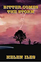 Bitter Comes the Storm Kindle Edition