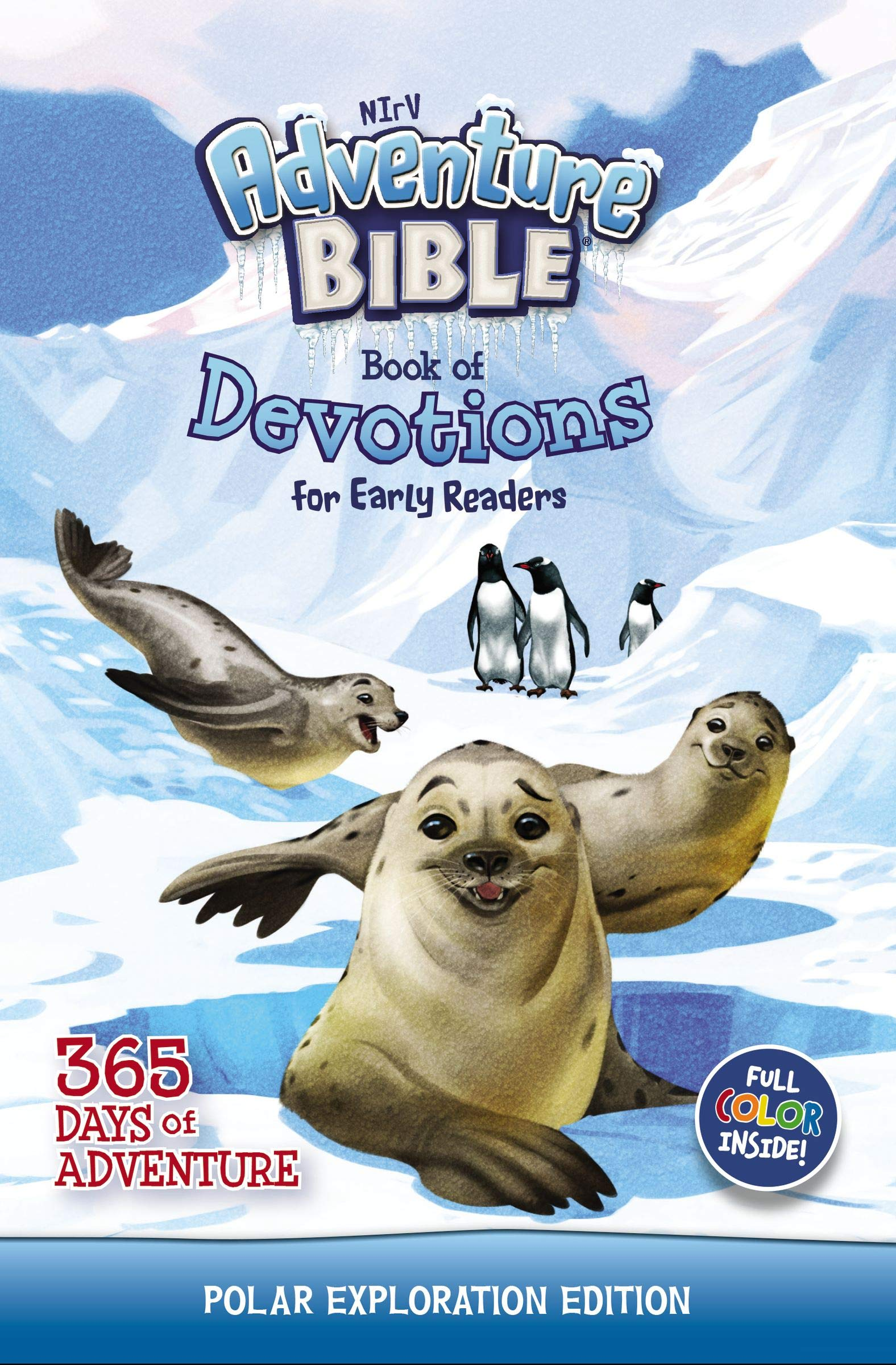 NIrV Adventure Bible Book of Devotions for Early Readers: Polar Exploration  Edition: 365 Days of Adventure: Zondervan: 9780310765097: Amazon.com: Books