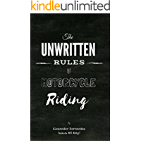 The Unwritten Rules of Motorcycle Riding