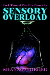 Sensory Overload: A Young Adult Fantasy Fiction Book (The Pria Chronicles 3) Kindle Edition