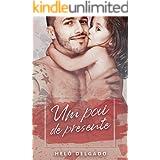 Um Pai de Presente ((Im)Perfeitos Livro 1)