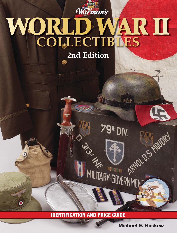 Download Warman's World War II Collectibles: Identification and Price Guide (Warman's World War II Collectibles: Identification & Price Guide) pdf epub