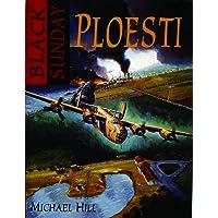 Black Sunday: Ploesti!