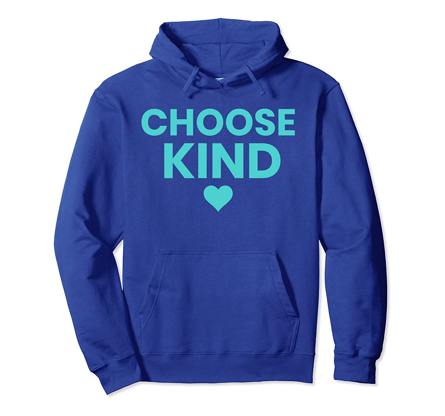 Choose kind anti bullying simple teal color text hoodie-TH