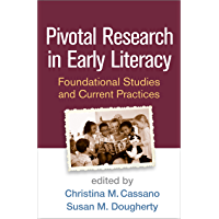 Pivotal Research in Early Literacy: Foundational Studies and Current Practices