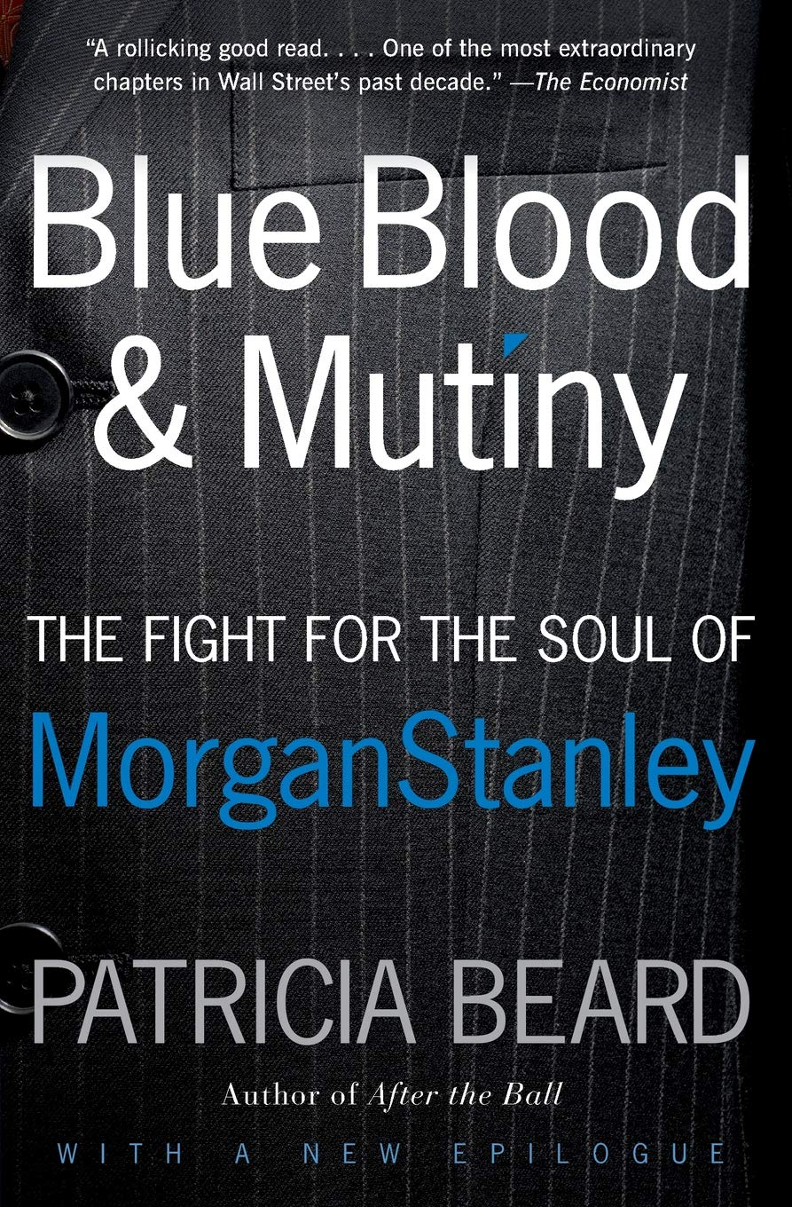 Blue Blood and Mutiny: The Fight for the Soul of Morgan