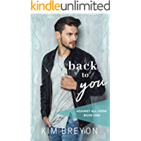 Back To You (Against All Odds Book 1) (English Edition)