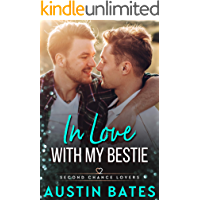 In Love With My Bestie (Second Chance Lovers Book 2) (English Edition)