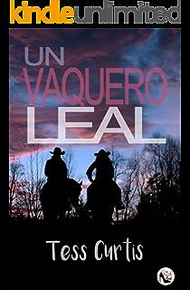 Un Vaquero Leal (Rancho Atkins nº 1) (Spanish Edition)