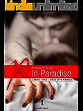 In Paradiso: Francesca e Gerald (Damster - Eroxè, dove l'eros si fa parola)